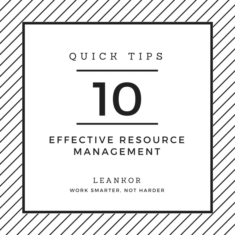 10 Quick Tips About Effective Resource Management