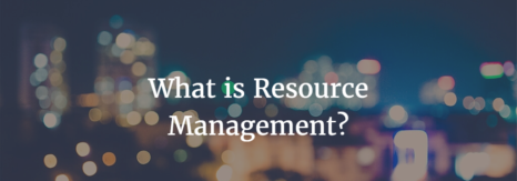 What is Resource Management?